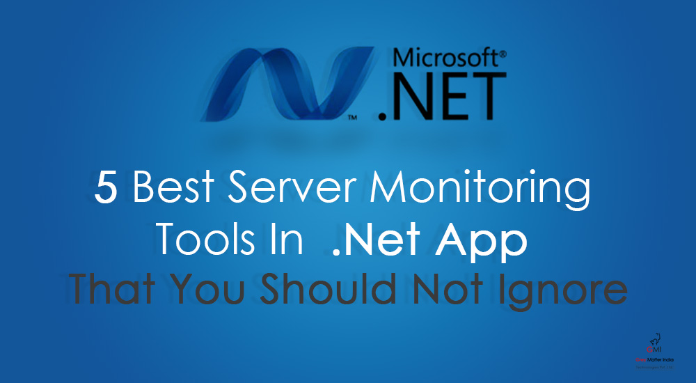 5-Best-Server-Monitoring-Tools-In-.Net-App-That-You-Should-Not-Ignore