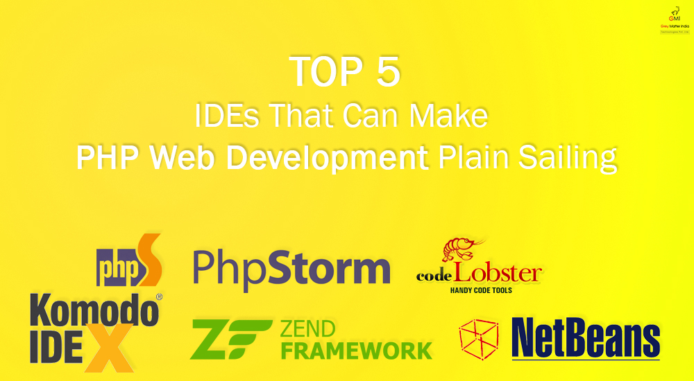 Top 5IDEsThat Can Make PHP Web Development Plain Sailing