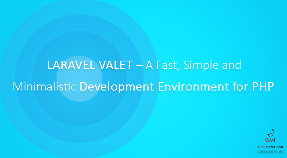 Simplified PHP Development with Laravel Valet